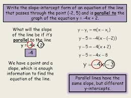 write the slope intercept form of an equation of the line that p through the