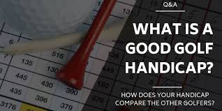 What Is A Good Golf Handicap How Do You Compare