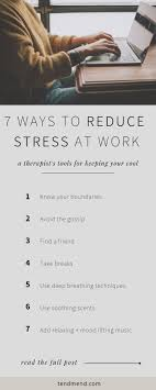 Manage Stress At Work With These 7 Tools Manage Stress