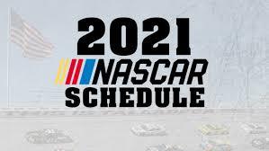 2021 NASCAR Schedule: NASCAR Cup Series