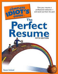 Resume It Professional Susanireland The Complete Idiots Guide To The Perfect Resume 5th