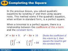 5 in the previous lesson you solved quadratic equations by isolating x2 and then using square roots this method works if the quadratic equation
