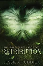 Retribution (Legacy Series Book 2) eBook: Ruddick, Jessica: Kindle Store -  Amazon.com