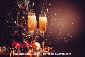 Happy New Year 2017 Quotes Classy Rocking Happy New Year Quotes 48 Wishes Greetings