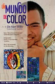 """Alan Téllez presenta este jueves """"Un mundo de color"""", en el Centro  Recreativo - Al Calor Político"""