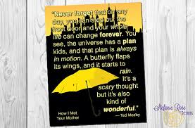 Himym Quotes 46 Inspiration How I Met Your Mother Quote Ted Mosby The Universe Has A Plan