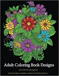 Small Picture Adult Coloring book Designs Stress relief coloring Garden