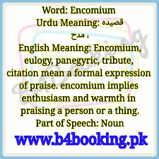 Encomium Meaning In English And Urdu Encomium Pronounciation