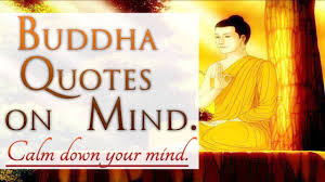 Buddha Quotes On Mind Calm Down Your Mind Hd