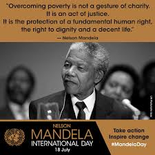 Nelson Mandela International Day 18 July For Freedom Justice And