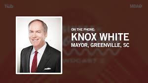 Clemson University MBA Programs - Mayor Knox White of Greenville, SC:  Business of Innovation Pawdcast Episode 19   Facebook