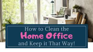 The most important tip to keep your home office organized is to set aside time each day to do a quick clean up. How To Clean The Home Office Keep It That Way Simple Life Of A Lady