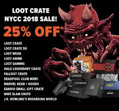 now through 10 9 get 25 off when you subscribe to most loot crate subscription plans when you use nyccloot2018