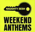 Naughty Sesh: Weekend Anthems