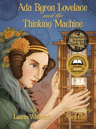 Ada Byron Lovelace and the Thinking Machine : Wallmark, Laurie ...