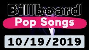 American Top 40 Charts 2014 Billboard Top 40 Pop Songs October 19 2019
