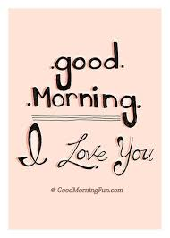 Good Morning I Love You Quotes Awesome Romantic Morning Love Quotes Wishes For HerHim Good Morning Fun