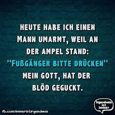 Lustig Humor Sprüche Ironie Fun Funny Witzig Lustiges
