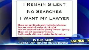 california dui checkpoint flyer lawyers controversial flyer helps drivers pass through dui