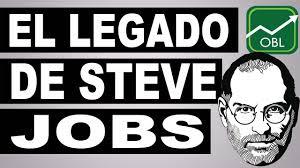 El Legado De Steve Jobs Youtube