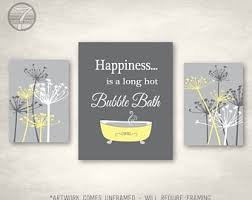 Modern bathroom art Chic Modern Bathroom Art Prints Happiness Is Long Hot Bubble Bath Thistle Flowers Yellow Gray Set Of 3 Bathroom Flowers Art unframed Etsy Modern Bathroom Art Etsy