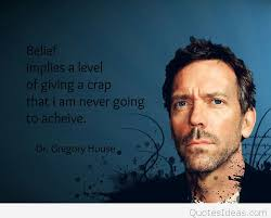 House Quotes New Dr House Best Quote