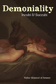 Demoniality - Kindle edition by Sinistrari, Ludovico Maria, Summers,  Montague. Religion & Spirituality Kindle eBooks @ Amazon.com.
