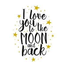 Quote I Love You To The Moon And Back Beauteous I Love You To The Moon And Back Vector Love Inspirational Quote
