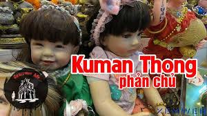 1️⃣ Kumanthong là gì? Búp bê Kumanthong thứ bùa chú đáng sợ ™️ XemWeb.info