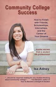 images about college success  on pinterest   colleges    community college success  how to finish   friends  scholarships  internships  and the career of your dreams  paperback