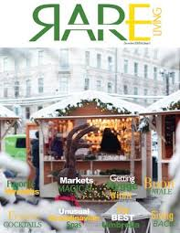 Rare Living Magazine Special Winter Issue by Rare Living Magazine - issuu