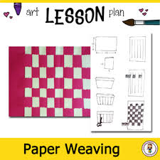 Elementary Art Lesson Plans Art Lesson Plan Elementary Art Introduction To Weaving With Powerpoint