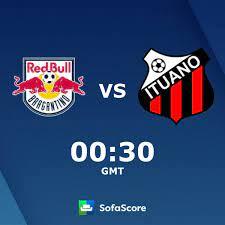 Red Bull Bragantino Ituano resultados ao vivo - SofaScore