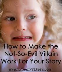 this says teen writers but it will work for anyone to write go teen writers how to make the not so evil villain work for