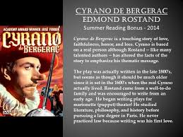 cyrano de bergerac edmond rostand summer reading bonus ppt  1 cyrano
