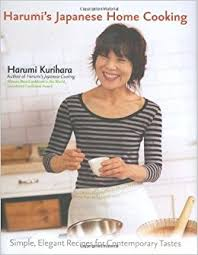 Harumi S Japanese Home Cooking Simple Elegant Recipes For