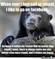 When Ever I Feel Sad.. by vupasaur - Meme Center via Relatably.com