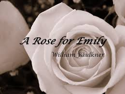a rose for emily william faulkner american civil war occurred  1 a rose for emily william faulkner