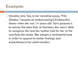 rhetorical analysis diction  the words diction language  example  novelist amy tan in her narrative essay fish cheeks