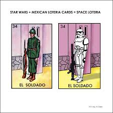 star wars mexican loteria cards e loteria if it s hip it s here