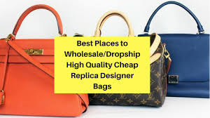 High End Designer Wholesale 9 Best Places To Wholesale Replica Designer Bags High