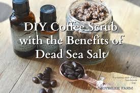 The top three coffee scrub benefits benefit #1: Diy Coffee Scrub For Smoother Skin Joybilee Farm Diy Herbs Gardening