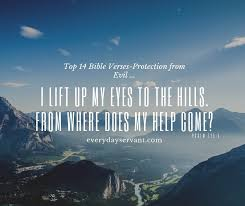 In general the thing it talks about every verse is jesus christ. Top 14 Bible Verses Protection From Evil Everyday Servant