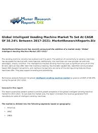 Vending Machine Report New Global Intelligent Vending Machine Market To Set At CAGR Of 4848% Be