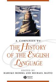 A <b>Companion</b> to the History of the English Language | History of ...