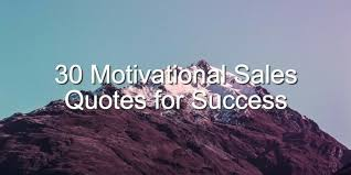 Motivational Sales Quotes Beauteous 48 Motivational Quotes To Inspire Sales Success Brian Tracy Medium