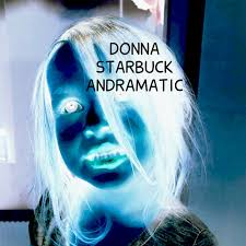 Andramatic - Album by Donna Starbuck   Spotify