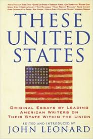 these united states original essays by leading american writers  these united states original essays by leading american writers on their state in the union nation books john leonard 9781560256182 com