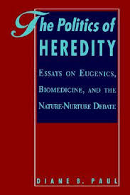 the politics of heredity essays on eugenics biomedicine and the  3004128