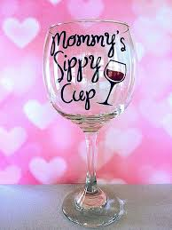 mommys sippy cup wine glass cup wine glass for mom funny wine glass glass mommys sippy